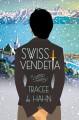 Go to record Swiss vendetta
