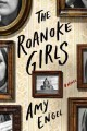 Go to record The Roanoke girls : a novel