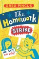 Go to record The homework strike