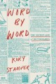 Go to record Word by word : the secret life of dictionaries