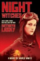 Go to record Night witches : a novel of world war II