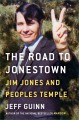 Go to record The road to Jonestown : Jim Jones and Peoples Temple