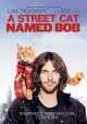 Go to record A street cat named Bob [videorecording]