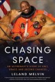 Go to record Chasing space : an astronaut's story of grit, grace, and s...
