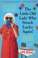 Go to record The little old lady who struck lucky again! : a novel