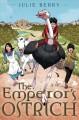 Go to record The emperor's ostrich