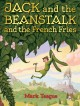 Go to record Jack and the beanstalk and the french fries