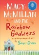 Go to record Macy McMillan and the rainbow goddess
