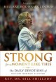 Go to record Strong for a moment like this : the daily devotions of Hil...