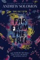 Go to record Far from the tree : how children and their parents learn t...