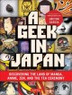 Go to record A geek in Japan : [discovering the land of manga, anime, Z...