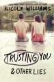 Go to record Trusting you & other lies