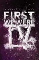 Go to record First we were IV