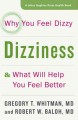 Go to record Dizziness : why you feel dizzy and what will help you feel...