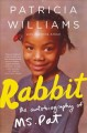 Go to record Rabbit : the autobiography of Ms. Pat