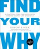 Go to record Find your why : a practical guide for discovering purpose ...