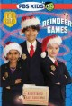 Go to record Odd Squad. Reindeer games : a mission to save Christmas. [...