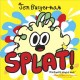 Go to record Splat!