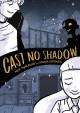 Go to record Cast no shadow