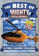Go to record The best of Mighty machines [videorecording]