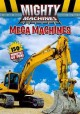 Go to record Mighty machines. Mega machines [videorecording]