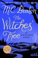 Go to record The witches' tree [text (large print)] : an Agatha Raisin ...
