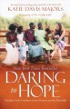 Go to record Daring to hope : finding God's goodness in the broken and ...