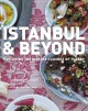 Go to record Istanbul & beyond : exploring the diverse cuisines of Turkey