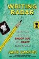 Go to record Writing radar : using your journal to snoop out and craft ...