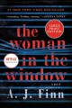 Go to record The woman in the window [text (large print)]