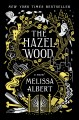 Go to record The Hazel Wood : a novel