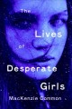 Go to record The lives of desperate girls