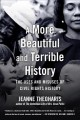 Go to record A more beautiful and terrible history : the uses and misus...