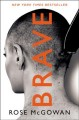 Go to record Brave : cult member, runaway, captive, starlet, victim, se...