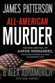 Go to record All-American murder [text (large print)] : the rise and fa...