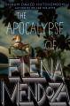 Go to record The apocalypse of Elena Mendoza