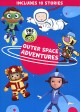 Go to record Outer space adventures [videorecording]