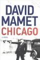 Go to record Chicago : a novel