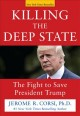 Go to record Killing the deep state : the fight to save President Trump
