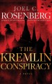 Go to record The Kremlin conspiracy [sound recording] : a novel