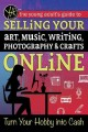 Go to record The young adult's guide to selling your art, music, writin...