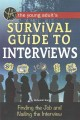 Go to record The young adult's survival guide to interviews : finding t...