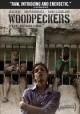 Go to record Woodpeckers [videorecording]