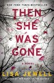 Go to record Then she was gone : a novel