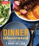 Go to record Dinner illustrated : 175 meals ready in 1 hour or less
