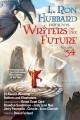 Go to record L. Ron Hubbard presents Writers of the future. Volume 34 :...