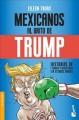 Go to record Mexicanos al grito de Trump : historias de triunfo y resis...
