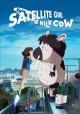 Go to record Satellite girl and milk cow [videorecording]