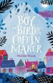 Go to record The boy, the bird & the coffin maker