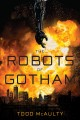 Go to record The robots of Gotham